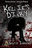 Kellie's Diary: Decay of Innocence