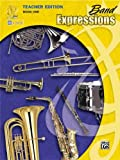 img - for Band Expressions, Book One Teacher Edition: Curriculum Package (Curriculum Package) (Expressions Music Curriculum[tm]) book / textbook / text book