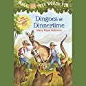 Magic Tree House, Book 20: Dingoes at Dinnertime Audiobook by Mary Pope Osborne Narrated by Mary Pope Osborne