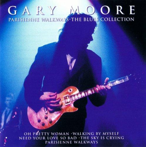 Gary Moore - Parisienne Walkways. The Blues Collection - Gary Moore - Zortam Music