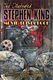 The Illustrated Stephen King Movie Trivia Book