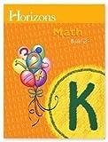 Horizons Mathematics K, Book 2 (Lifepac)