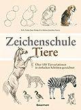 Image de Zeichenschule Tiere: Über 130 Tiervariationen in einfachen Schritten gezeichnet