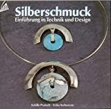 Image de Silberschmuck. Einführung in Technik und Design.