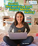 Social Networking and Social Media Safety (Stay Safe Online)
