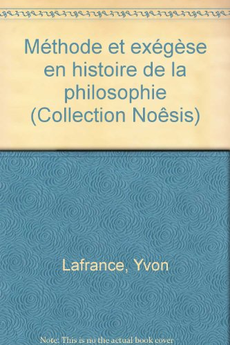 Méthode et exégèse en histoire de la philosophie