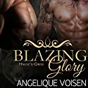 Blazing Glory: Havoc's Crew, Book 1 (       UNABRIDGED) by Angelique Voisen Narrated by Peter Verbena