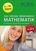 PONS Das große Übungsbuch Mathematik: De...