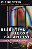 Essential Energy Balancing: An Ascension Process (1580910289) by Stein, Diane