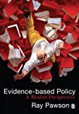 Evidence-Based Policy: A Realist Perspective