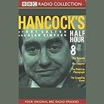 Hancock's Half Hour 8   Ray Galton,Alan Simpson