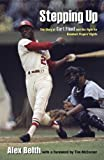 img - for Stepping Up: The Story of All-Star Curt Flood and His Fight for Baseball Players' Rights book / textbook / text book