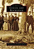 img - for Cocoa and Rockledge (Images of America: Florida) book / textbook / text book