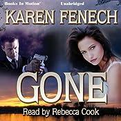 Gone | [Karen Fenech]
