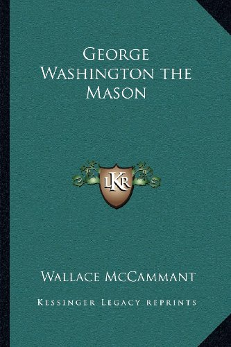 George Washington the Mason