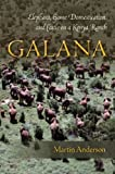 Galana: Elephant, Game Domestication, and Cattle on a Kenya Ranch (080478924X) by Anderson, Martin