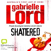 Shattered | [Gabrielle Lord]