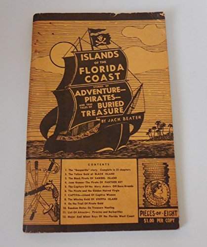 Islands of the Florida Coast: Stories of Adventure-Pirates and True Tales of Buried Treasure PDF