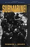 Submarine! (Bluejacket Books)