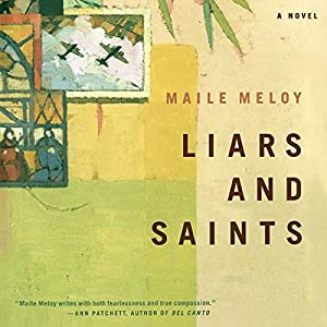 Liars and Saints | [Maile Meloy]