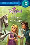 img - for A Horse and a Hero (Disney Tangled) (Step into Reading) book / textbook / text book