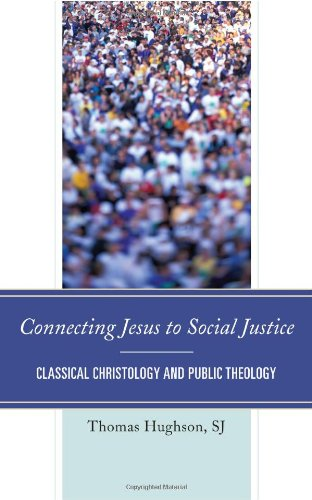 Connecting Jesus to Social Justice: Classical Christology and Public Theology
