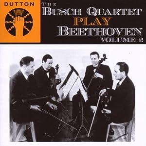Busch Quartet play Beethoven - Vol.2