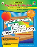Big Words for Big Kids: Systematic Sequential Phonics and Spelling