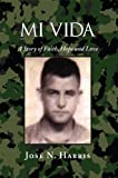 img - for MI VIDA: A Story of Faith, Hope and Love book / textbook / text book