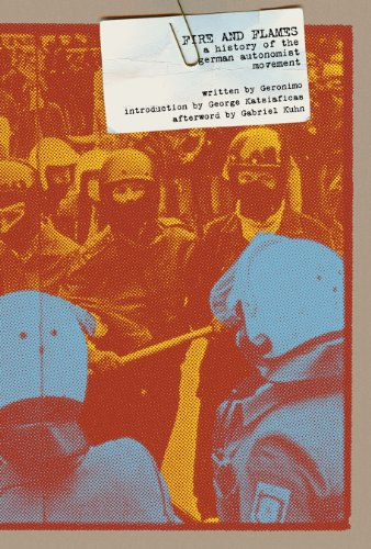 Geronimo - Fire And Flames: A History Of The German Autonomist Movement