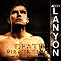 Death of a Pirate King: Adrien English Mystery Series, Book 4 (       UNABRIDGED) by Josh Lanyon Narrated by Chris Patton
