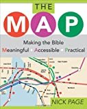 The MAP: Making the Bible Meaningful, Accessible, Practical