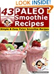 43 Paleo Smoothie Recipes - Simple &...