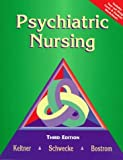 img - for Psychiatric Nursing by Norman L. Keltner EdD RN CRNP (1999-01-04) book / textbook / text book
