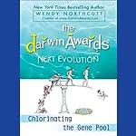 The Darwin Awards 5: Next Evolution | Wendy Northcutt