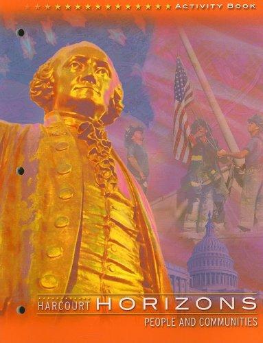 Harcourt School Publishers Horizons: Activity Book Gr3