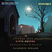 The Strange Fate of Kitty Easton: A Laurence Bartram Mystery, Book 2 | Elizabeth Speller