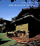 Greene & Greene: The Blacker House