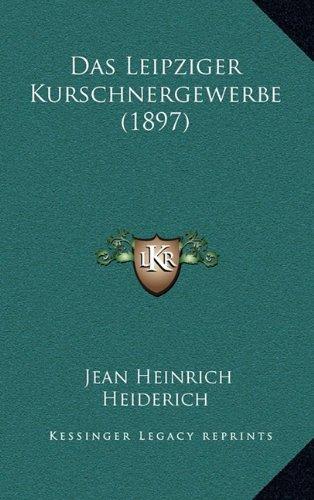 Das Leipziger Kurschnergewerbe (1897)