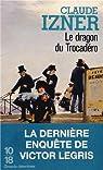 Le dragon du Trocadero par Izner