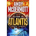 Return to Atlantis: A Nina Wilde and Eddie Chase Novel Audiobook by Andy McDermott Narrated by Robin Sachs