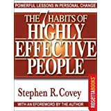 The 7 Habits of Highly Effective People: Powerful Lessons in Personal Changeby Stephen R. Covey