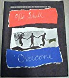 We Shall Overcome: A Collection of Graphic Collages Created As a Memento for Those Who Partcipated in the Historic March on Washington for Freedom and Jobs (1963)