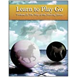 img - for Learn To Play Go, Volume II: The Way of the Moving Horse book / textbook / text book