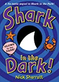 Cover of Shark in the Dark by Nick Sharratt 1849920184