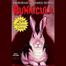 The Bunnicula Collection: Books 1-3 (       UNABRIDGED) by  Deborah, James Howe Narrated by Victor Garber