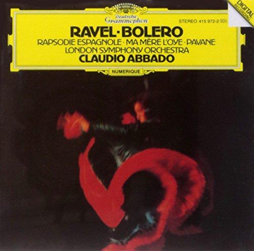 Ravel: Boléro, Ma Mère l'Oye, Rapsodie espagnole, Pavane pour une infante défunte