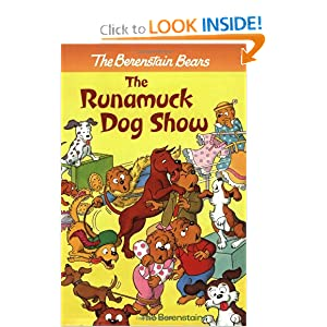 The Berenstain Bears - The Runamuck Dog Show Stan Berenstain and Jan Berenstain