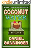 Coconut Water (The Case Files of Icarus Investigations Book 4)