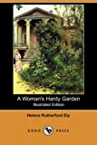 img - for A Woman's Hardy Garden (Illustrated Edition) (Dodo Press) book / textbook / text book